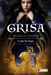 Griša – Zkáza a naděje