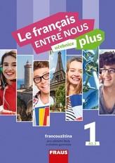 Le francais ENTRE NOUS plus 1 UČ (A1.1)