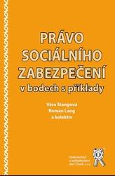 Právo sociálního zabezpečení v bodech s příklady
