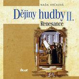 Dějiny hudby II. Renesance