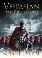 Vespasián 4 - Padlý římský orel