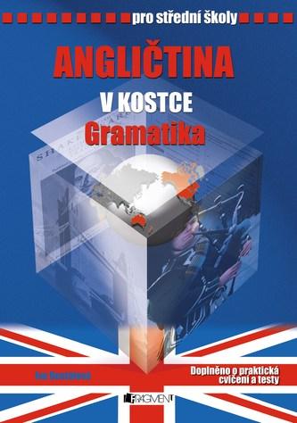 Angličtina v kostce pro střední školy: Gramatika - Náhled učebnice