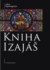 Kniha Izajáš - Komentovaný překlad řecké septuagintní verze
