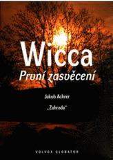 Wicca První zasvěcení