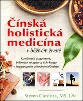 Čínská holistická medicína v běžném životě