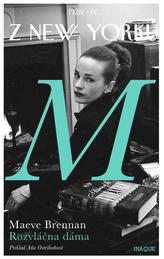 Príbehy z New Yorku  Rozvláčna dáma