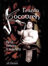 Franta Kocourek - Král železa a srandy