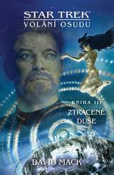 Star Trek - Ztracené duše - Volání osudu 3