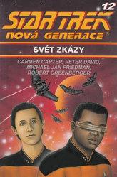 Star Trek: Nová generace 12: Svět zkázy