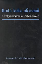 Krutá kniha aforismů
