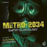 Metro 2034 - 2CDmp3 (Čte Eva Josefíková a Alexej Pyško)