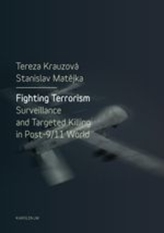 Fighting Terrorism: Surveillance and Targeted Killing in Post 9.11 World