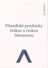 Filosofické procházky českou a ruskou literaturou