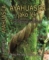 Ayahuasca jako lék