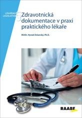 Zdravotnická dokumentace v praxi praktického lékaře