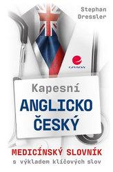 Kapesní anglicko-český medicínský slovník s výkladem klíčových slov