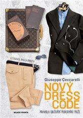 Nový dress code - Pravidla oblékání moderního muže