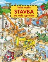 Velká knížka - STAVBA pro malé vypravěče
