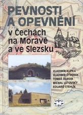 Pevnosti a opevnění v Čechách, na Moravě a ve Slezsku