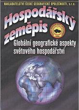 Hospodářský zeměpis - globální geografické aspekty světového hospodářství