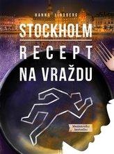 Stockholm: Recept na vraždu