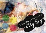 O čem sní princezna Elly Sky