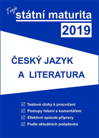Tvoje státni maturita 2019 : Český jazyk a literatura - Náhled učebnice
