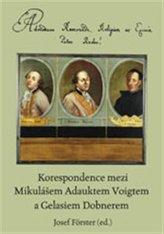 Korespondence mezi Mikulášem Adauktem Voigtem a Gelasiem Dobnerem
