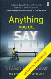 Ať řekneš cokoli