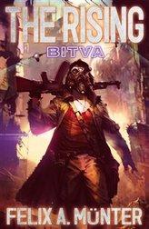 The Rising 2 - Bitva