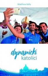 Dynamickí katolíci