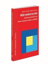 Mikroekonomie. Sbírka řešených otázek a příkladů, 2. vydání