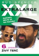 Extralarge 6: Živý terč