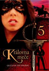 Královna meče 05