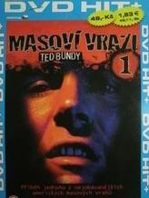 Masoví vrazi 01: Ted Bundy