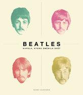Beatles - Kapela, která změnila svět