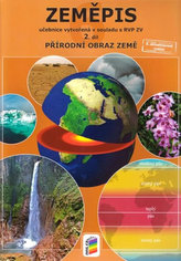 Zeměpis 6, 2. díl - Přírodní obraz Země - Učebnice