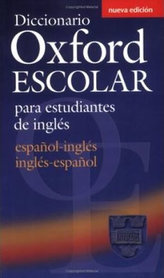Diccionario Oxford Escolar para Estudiantes de Ingles (Espanol-Ingles / Ingles-Espanol)
