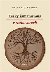 Český šamanismus v rozhovorech