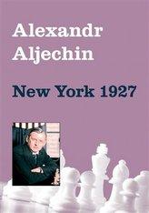 Alexandr Aljechin - New York 1927
