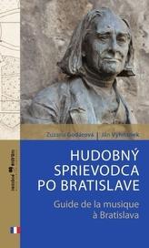 Hudobný sprievodca po Bratislave (slovensko-francúzska verzia)