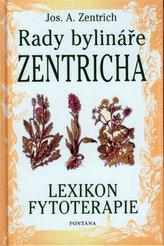 Rady bylináře Zentricha - Lexikon fytoterapie