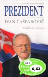 Prezident Ivan Gasparovič