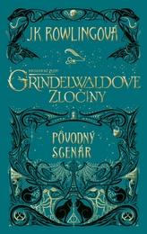 Fantastické zvery: Grindelwaldove zločiny - pôvodný scenár