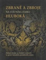 Zbraně a zbroje na státním zámku Hluboká