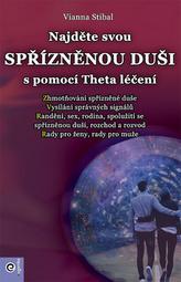 Najděte svou spřízněnou duši s pomocí Theta léčení