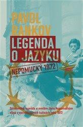 Legenda o jazyku. Nepomucký 1972