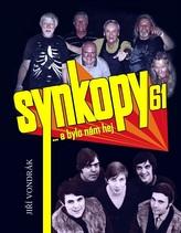 Synkopy 61  a bylo nám hej