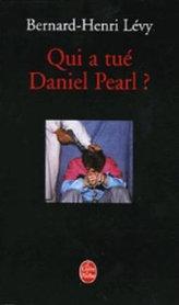 Qui a tué Daniel Pearl?