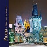 Praha - Město snů nad Vltavou